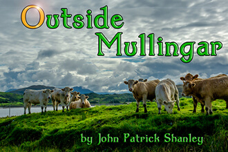 Outside Mullingar by John Patrick Shanley. Firehouse Theater Company